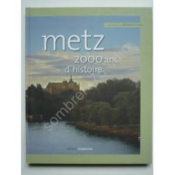 Metz 2.000 ans d'Histoire....