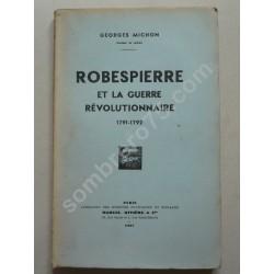 Robespierre et la Guerre...