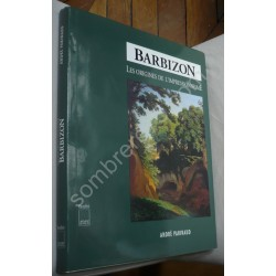 Barbizon - Les origines de...