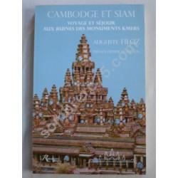 Cambodge et Siam - Voyage...