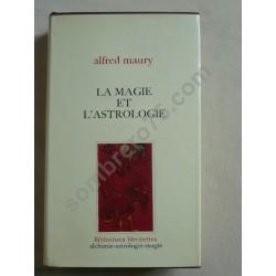 La Magie et l'Astrologie -...