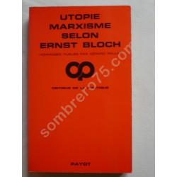 Utopie Marxisme selon Ernst...