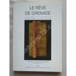 Le Rêve de Grenade - Aragon...