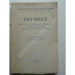 Thymélè. Recherches sur la...
