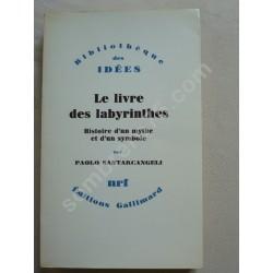 Le Livre des Labyrinthes -...