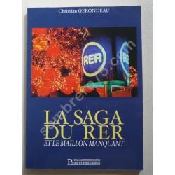 La Saga du R.E.R. et le...