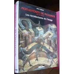 Monastères de Moldavie XIVe...