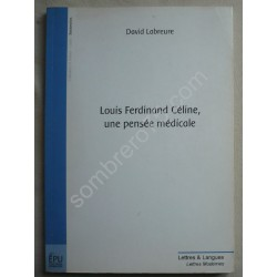 Louis Ferdinand Céline, une...